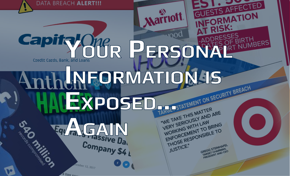 Your Personal Information is Exposed… Again