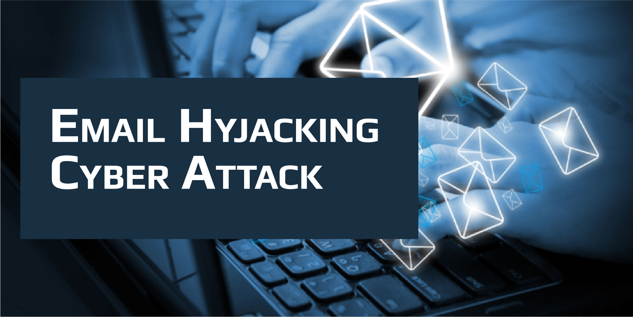 Email Hyjacking