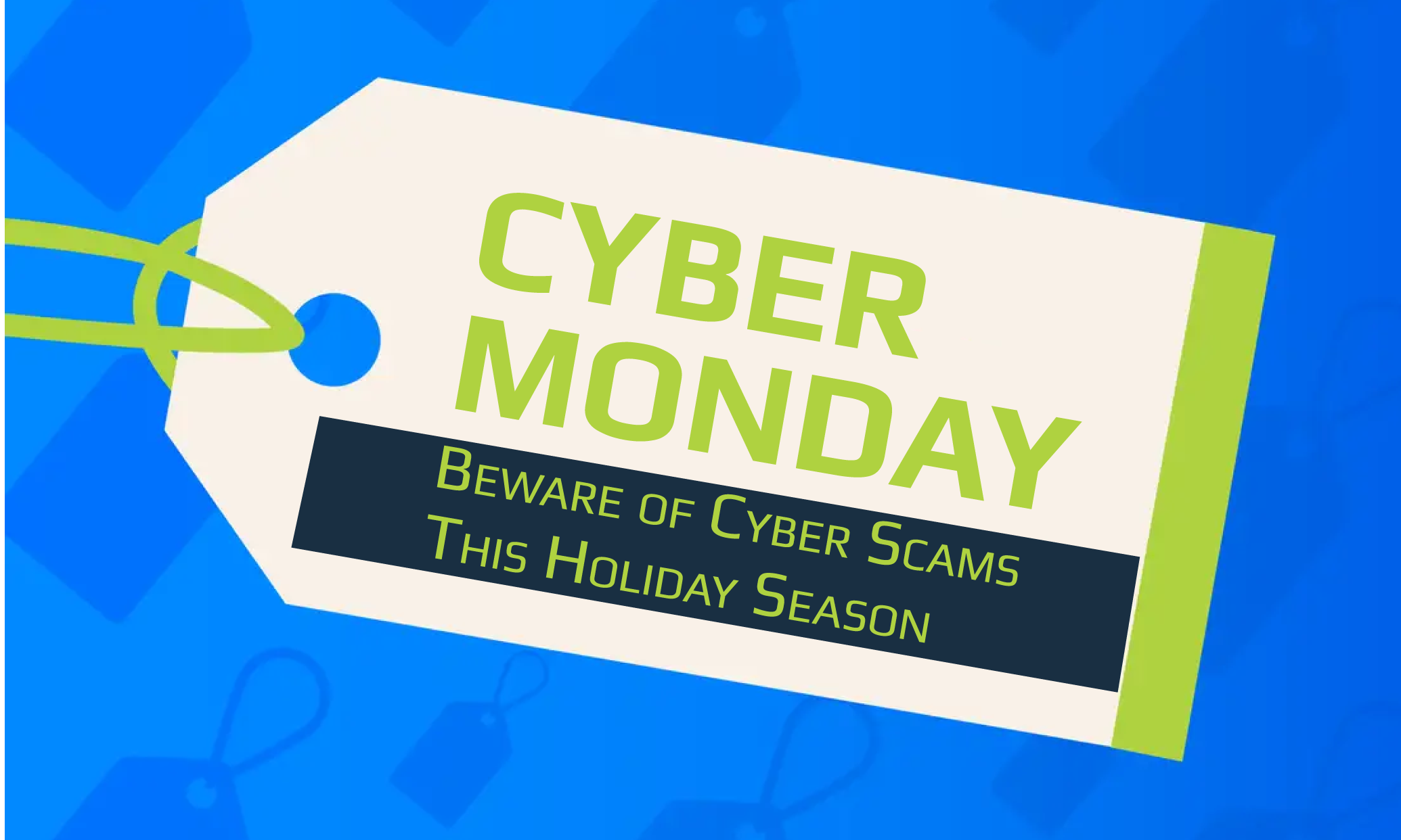 Cyber Monday Warning