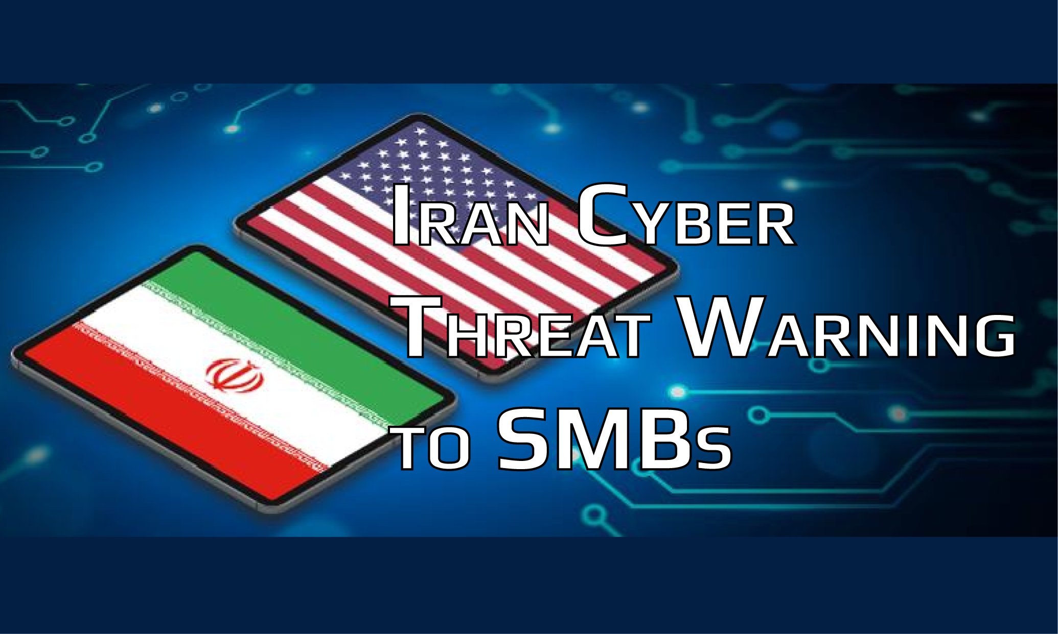 Iran Cyber Attack Warning