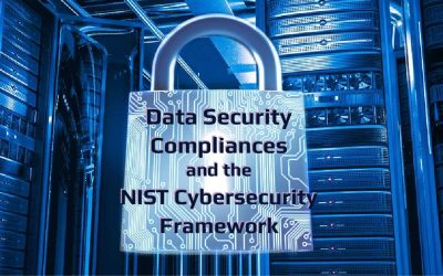 Prepare for Any Existing or Future Data Security Regulation with the NIST CSF