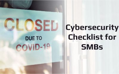 Small Business Cybersecurity Checklist for Today's Pandemic