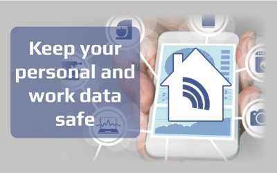 8 Ways to Keep Your Personal and Work Data Safe