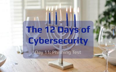 The 12 Days of Cybersecurity: Day 11