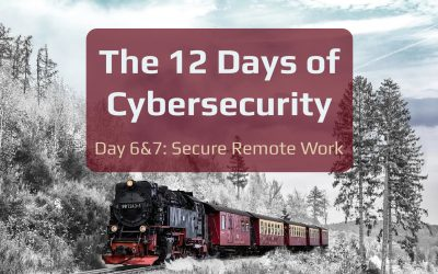 12 Days of Cybersecurity: Days 6 & 7