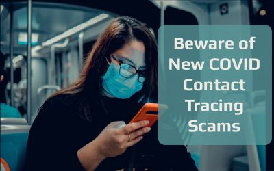 New COVID Contact Tracing Scams to Watch Out For