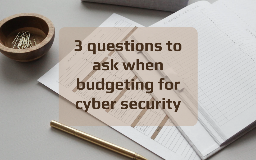 Are Cyber Security Costs on Your Radar?